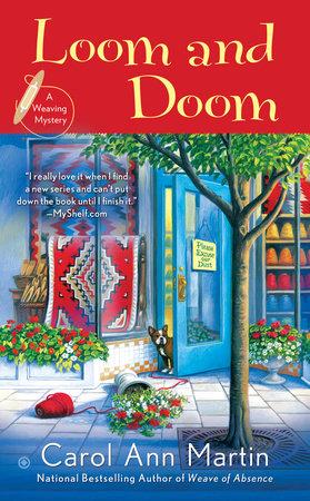 Loom and Doom by Carol A Martin