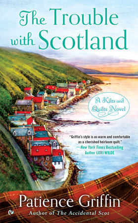 The Trouble With Scotland by Patience Griffin
