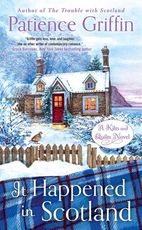 It Happened in Scotland by Patience Griffin