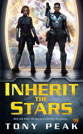 Inherit the Stars by Tony Peak