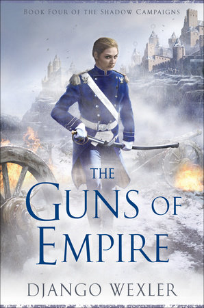 The Guns of Empire by Django Wexler