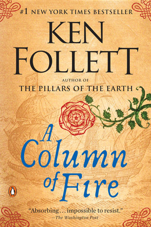 A Column of Fire by Ken Follett
