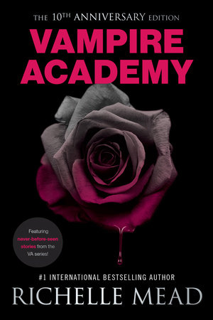 Vampire Academy 10th Anniversary Edition by Richelle Mead