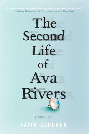 The Second Life of Ava Rivers by Faith Gardner
