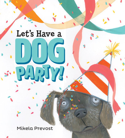 Let's Have a Dog Party