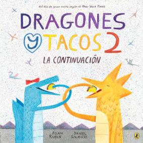 Dragones y Tacos 2: La continuación