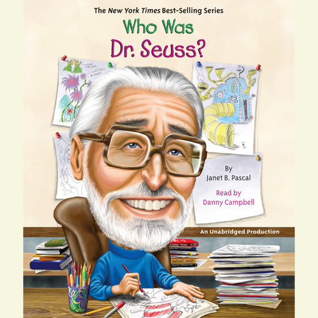 Who Was Dr. Seuss? by Janet Pascal