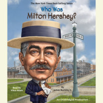 Who Was Milton Hershey? Cover