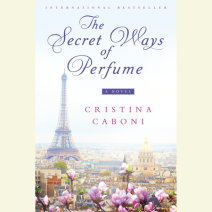 The Secret Ways of Perfume Cover