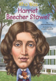 Who Was Harriet Beecher Stowe? cover small