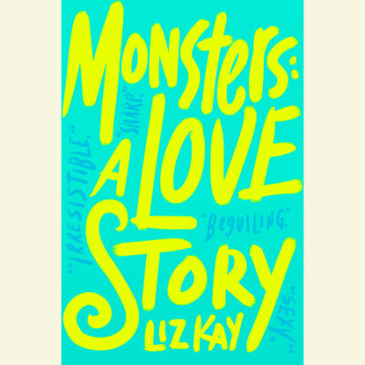 Monsters: A Love Story cover