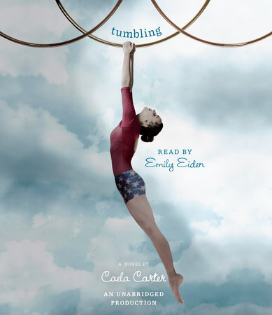 Tumbling by Caela Carter