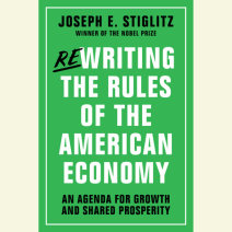 Rewriting the Rules of the American Economy Cover