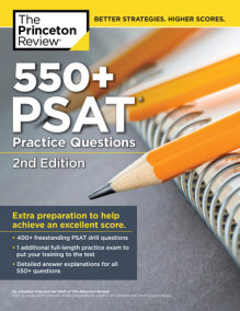 550+ PSAT Practice Questions, 2nd Edition