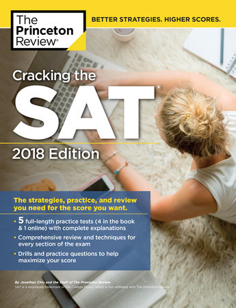 Cracking the SAT with 5 Practice Tests, 2018 Edition by Princeton Review