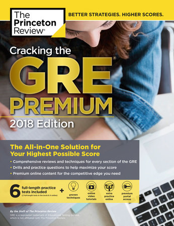 Cracking the GRE Premium Edition with 6 Practice Tests, 2018 by Princeton Review