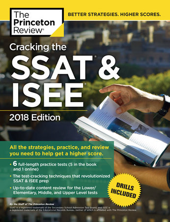 Cracking the SSAT & ISEE, 2018 Edition by Princeton Review