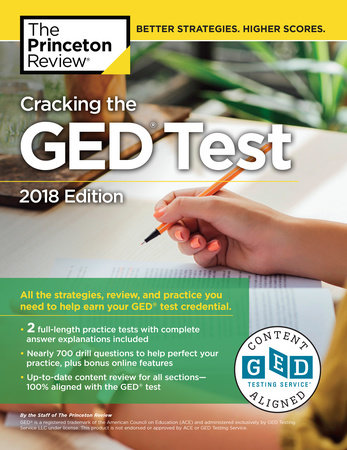Cracking the GED Test with 2 Practice Exams, 2018 Edition by Princeton Review