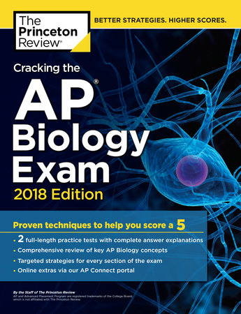 Cracking the AP Biology Exam, 2018 Edition by Princeton Review