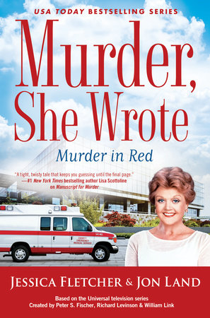 Murder, She Wrote: Murder in Red by Jessica Fletcher,Jon Land