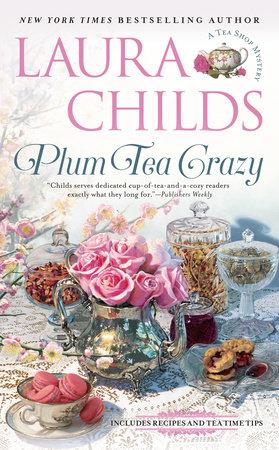 Plum Tea Crazy by Laura Childs