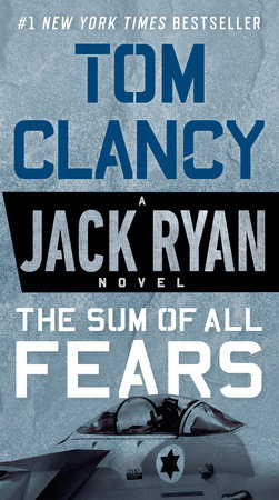 The Sum of All Fears (Movie Tie-In) by Tom Clancy