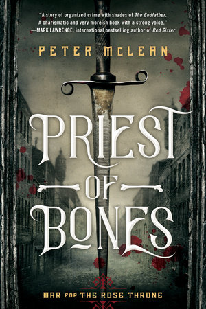 Priest of Bones by Peter McLean