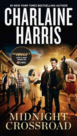 Midnight Crossroad (TV Tie-In) by Charlaine Harris
