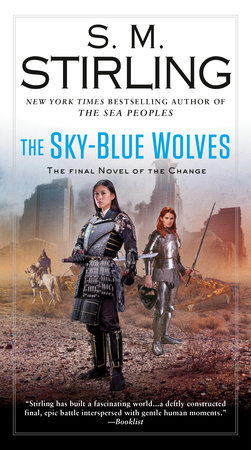 The Sky-Blue Wolves by S.M. Stirling