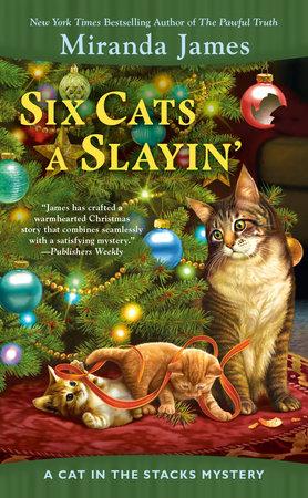 Six Cats a Slayin' by Miranda James