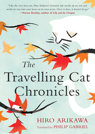The cover of the book The Travelling Cat Chronicles