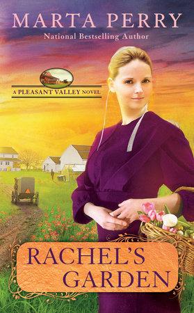 Rachel's Garden by Marta Perry
