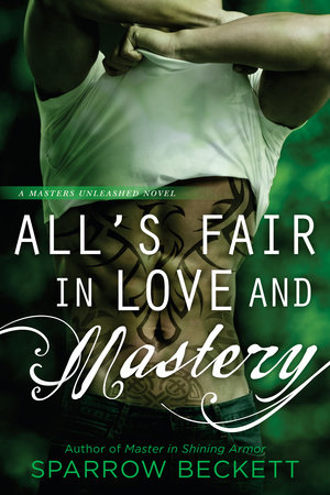 All's Fair in Love and Mastery