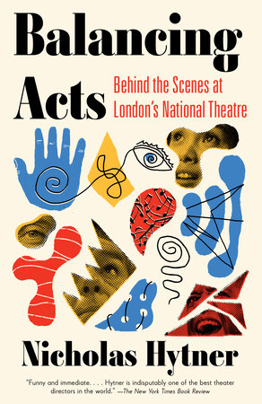 Balancing Acts by Nicholas Hytner