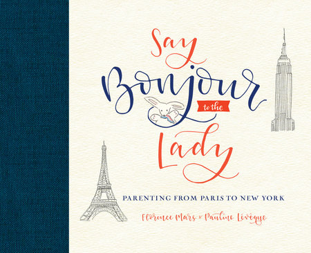 Say Bonjour to the Lady by Florence Mars and Pauline Lévêque