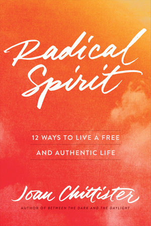 Radical Spirit by Joan Chittister