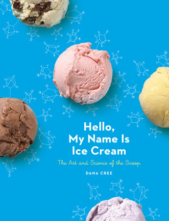Hello, My Name Is Ice Cream by Dana Cree