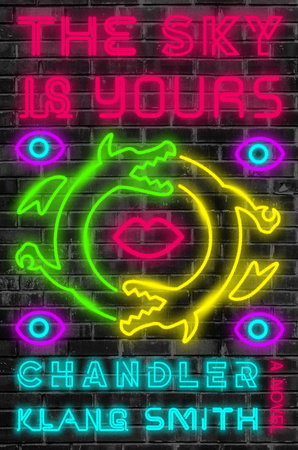 The Sky Is Yours by Chandler Klang Smith