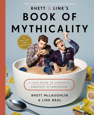 The cover of the book Rhett & Link's Book of Mythicality
