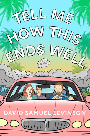 Tell Me How This Ends Well Book Cover Picture