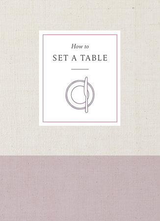 How to Set a Table by Potter Gift