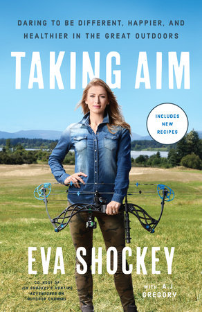 Taking Aim by Eva Shockey and A. J. Gregory
