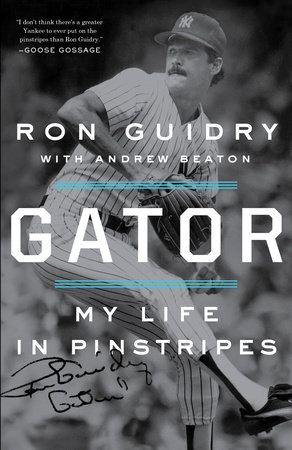 Gator by Ron Guidry