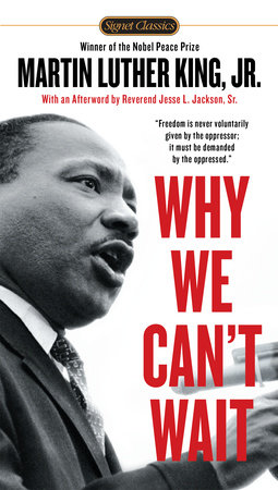 Why We Can't Wait by Dr. Martin Luther King, Jr.