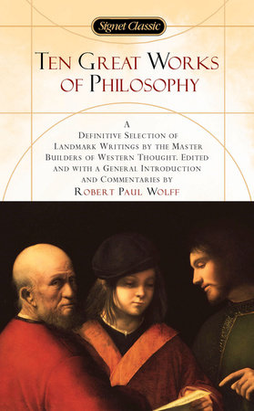 Ten Great Works of Philosophy by Various