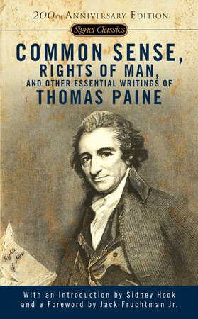 common sense the rights of man and other essential writings  common sense the rights of man and other essential writings ofthomas paine by thomas paine