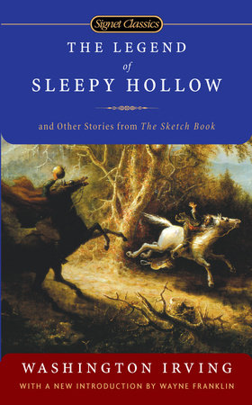 The Legend of Sleepy Hollow and Other Stories From the Sketch Book by Washington Irving