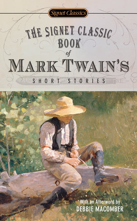 The Signet Classic Book of Mark Twain's Short Stories by Mark Twain