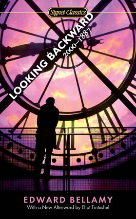 Looking Backward By Edward Bellamy Penguinrandomhouse Books