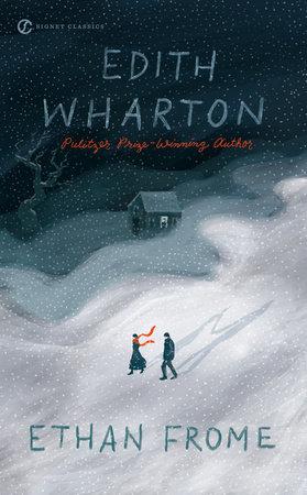Ethan Frome by Edith Wharton